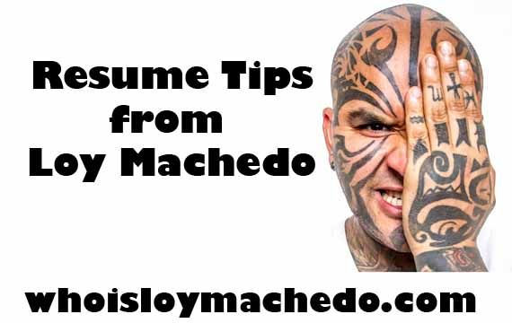 Resume.Tips.From.Loy.Machedo
