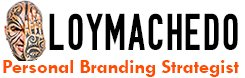 Loy Machedo: The World's #1 Personal Branding Coach